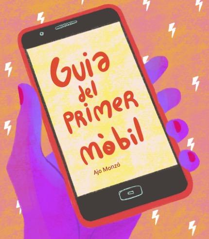 Guia: El primer mòbil